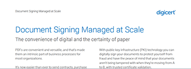 Document Signing Managed at Scale