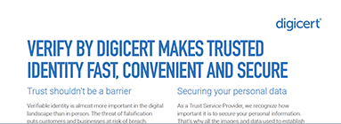 Verify by DigiCert Makes Trusted Identity Fast, Convenient and Secure